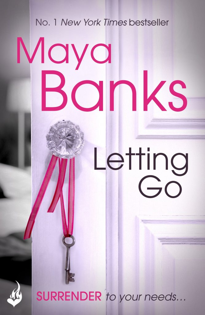 Letting Go By Maya Banks